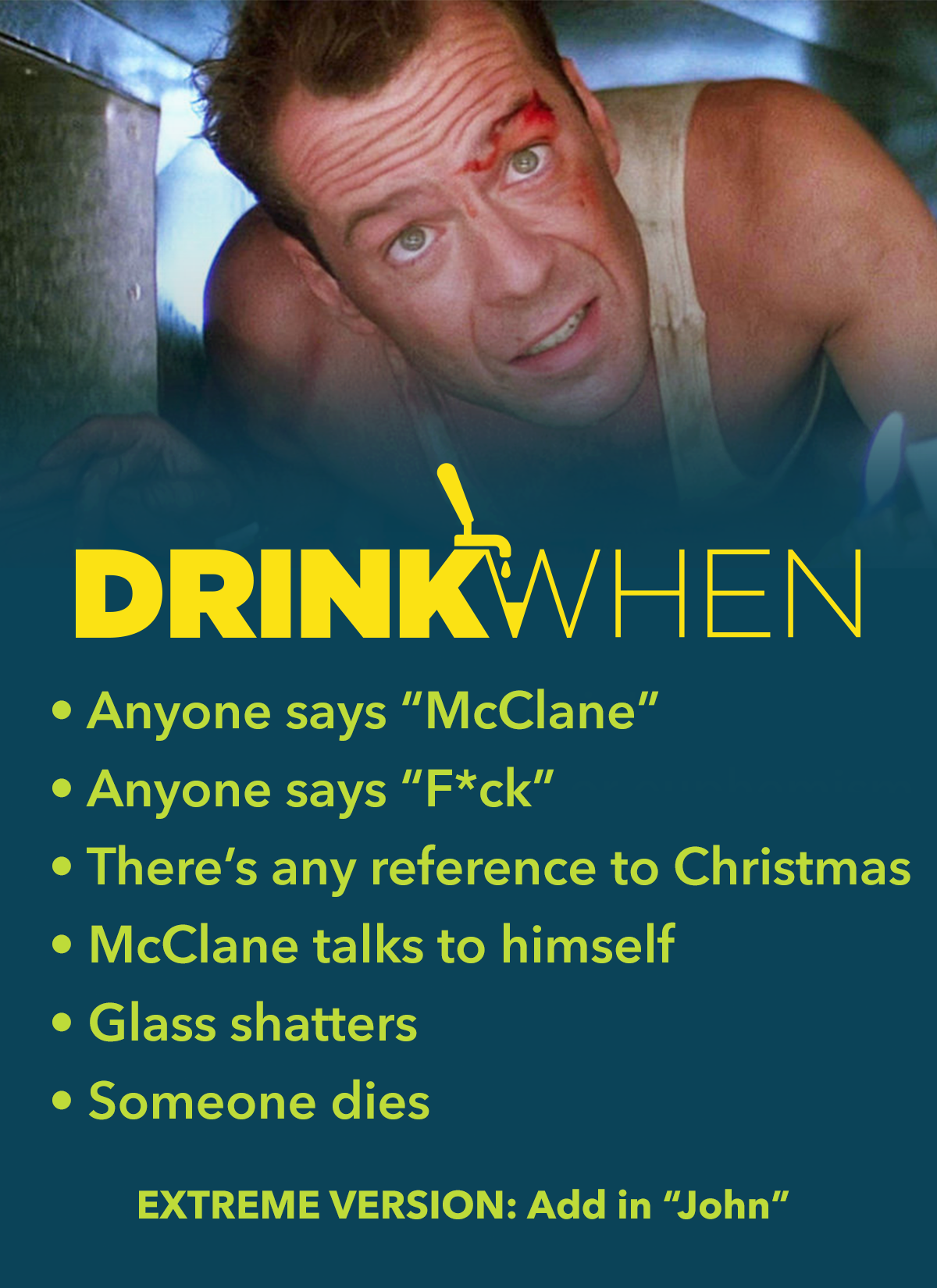 Drink When Die Hard Drinking Game