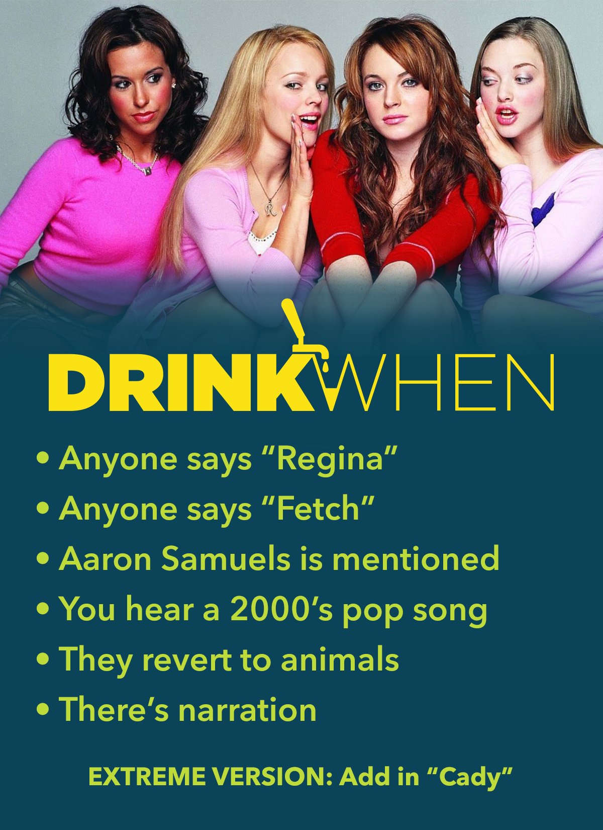 Drink When Mean Girls Drinking Game