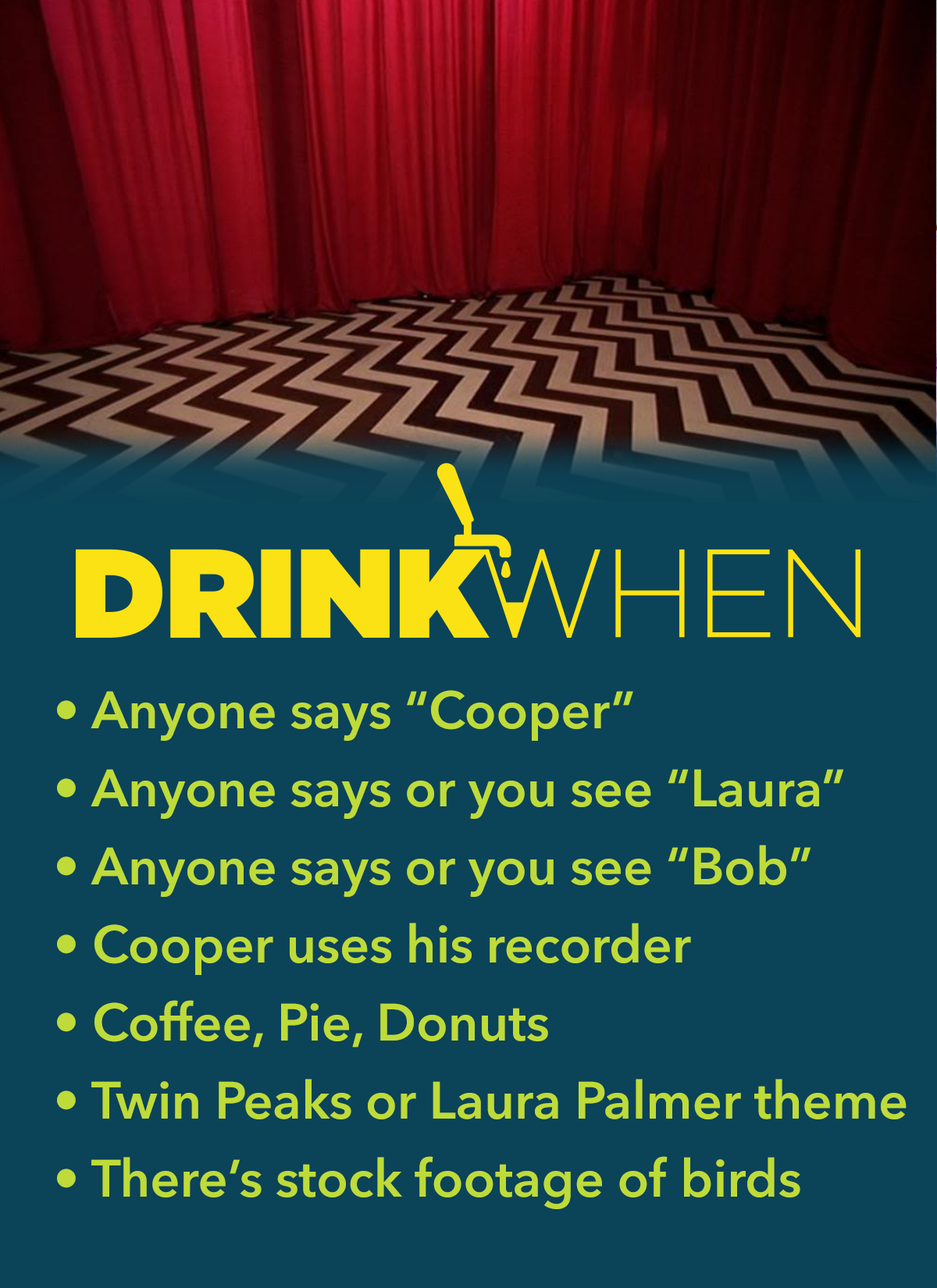 Drink When Twin Peaks Drinking Game