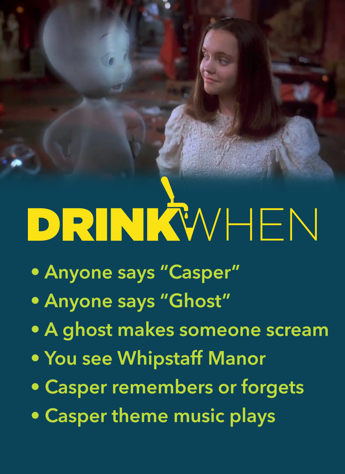 Drink When Casper Drinking Game