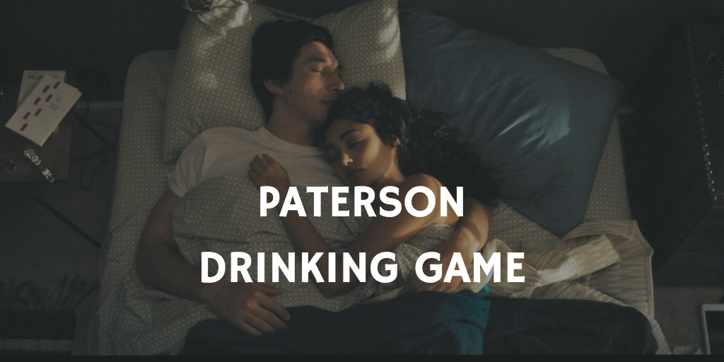 Paterson Drinking Game