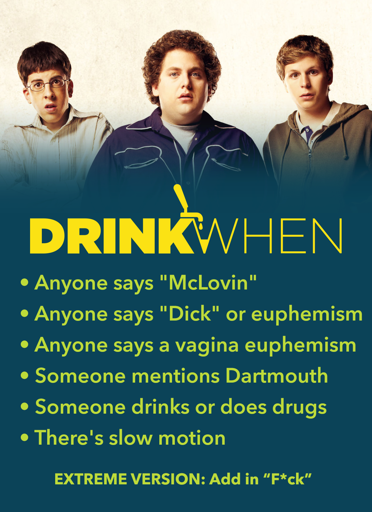 Drink When Superbad Drinking Game