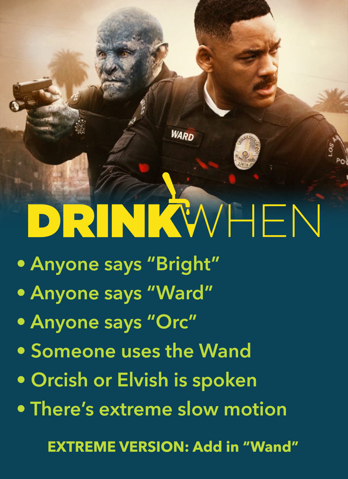 Drink When Netflix Bright Drinking Game