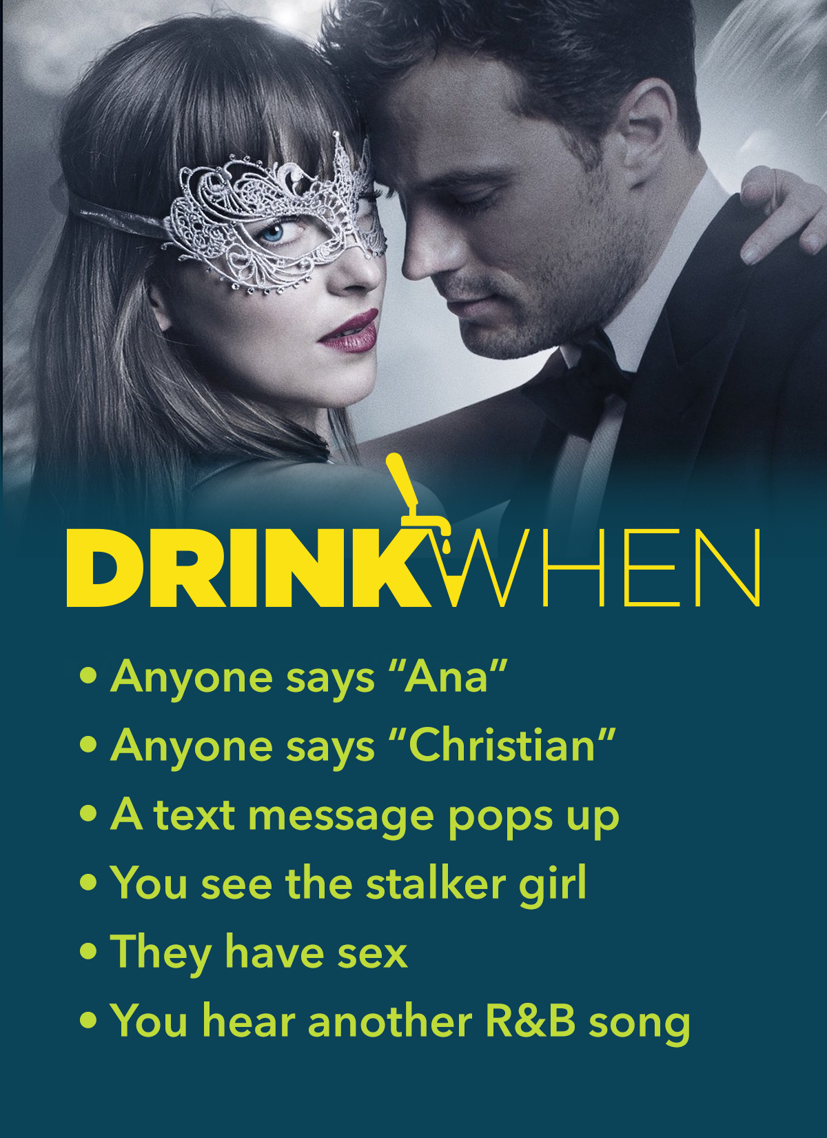 Drink When Fifty Shades Darker Drinking Game