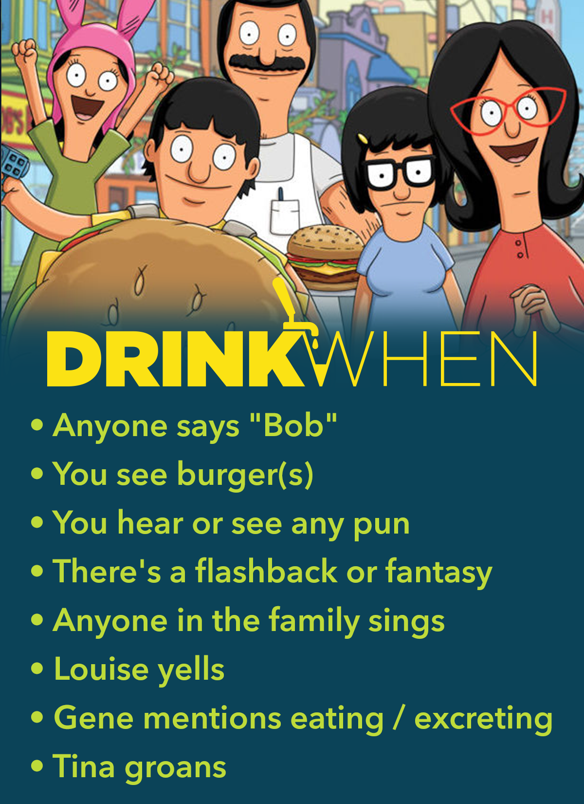 Drink When Bobs Burgers Drinking Game