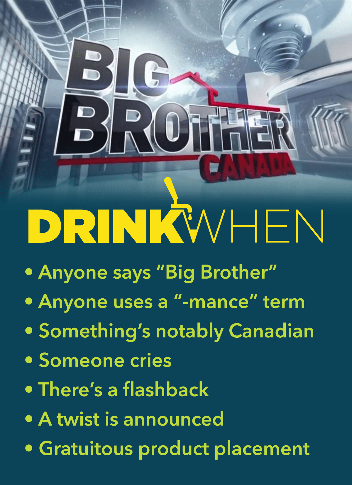 Drink When Big Brother Canada Drinking Game
