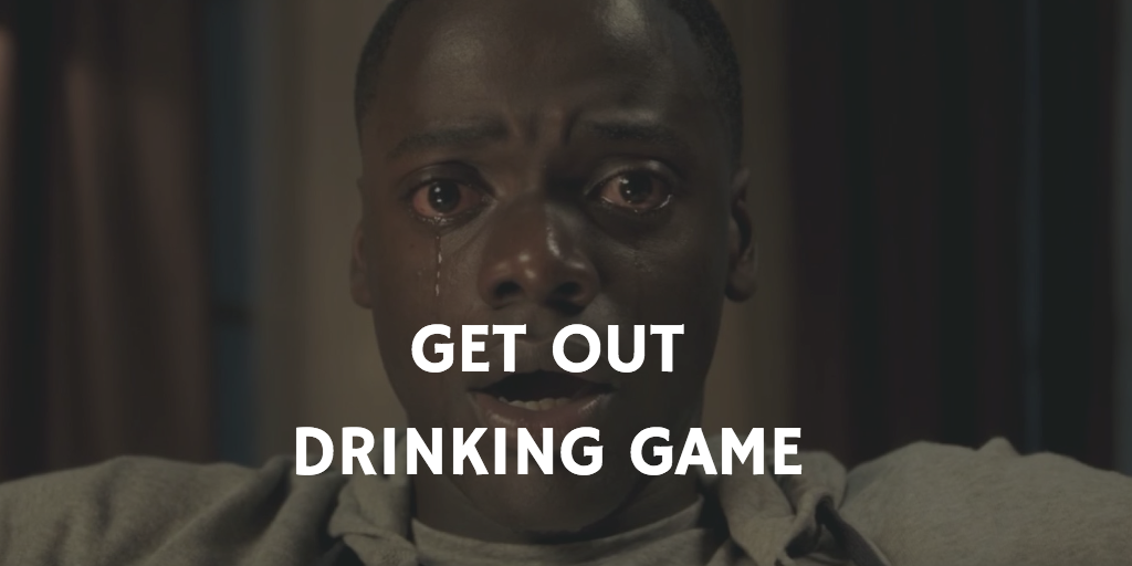 Drinking Games for 2018 Oscar Nominations - Get Out