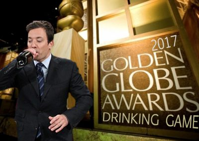 2017 Golden Globes Drinking Game