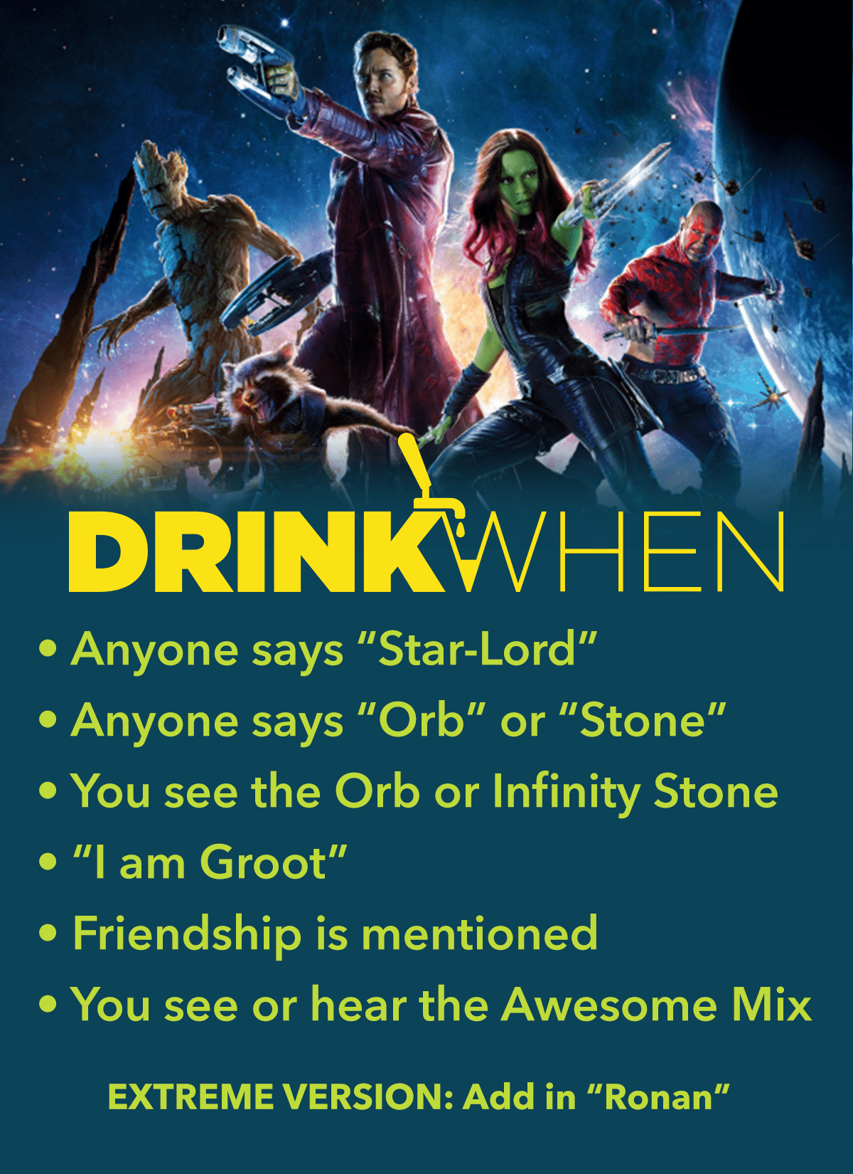 Drink When Guardians of the Galaxy Drinking Game