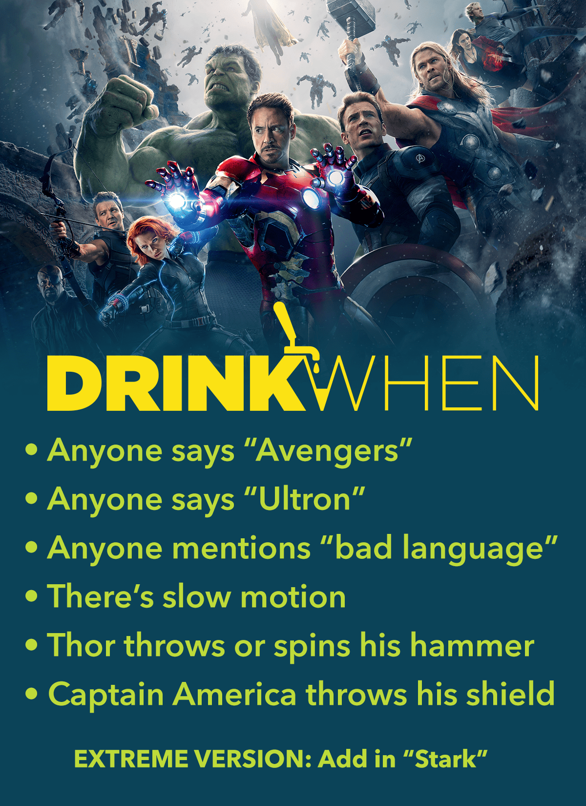 Drink When Avengers Age of Ultron Drinking Game