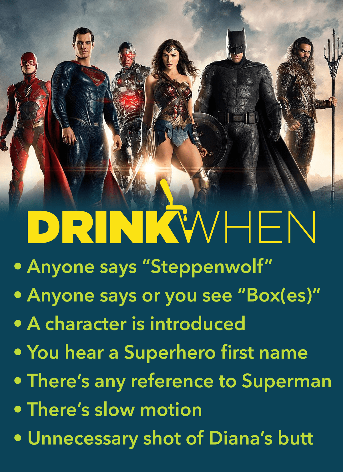 Drink When Justice League Drinking Game