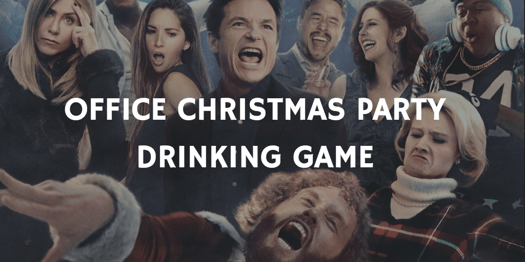 Christmas Movie Drinking Games - Office Christmas Party