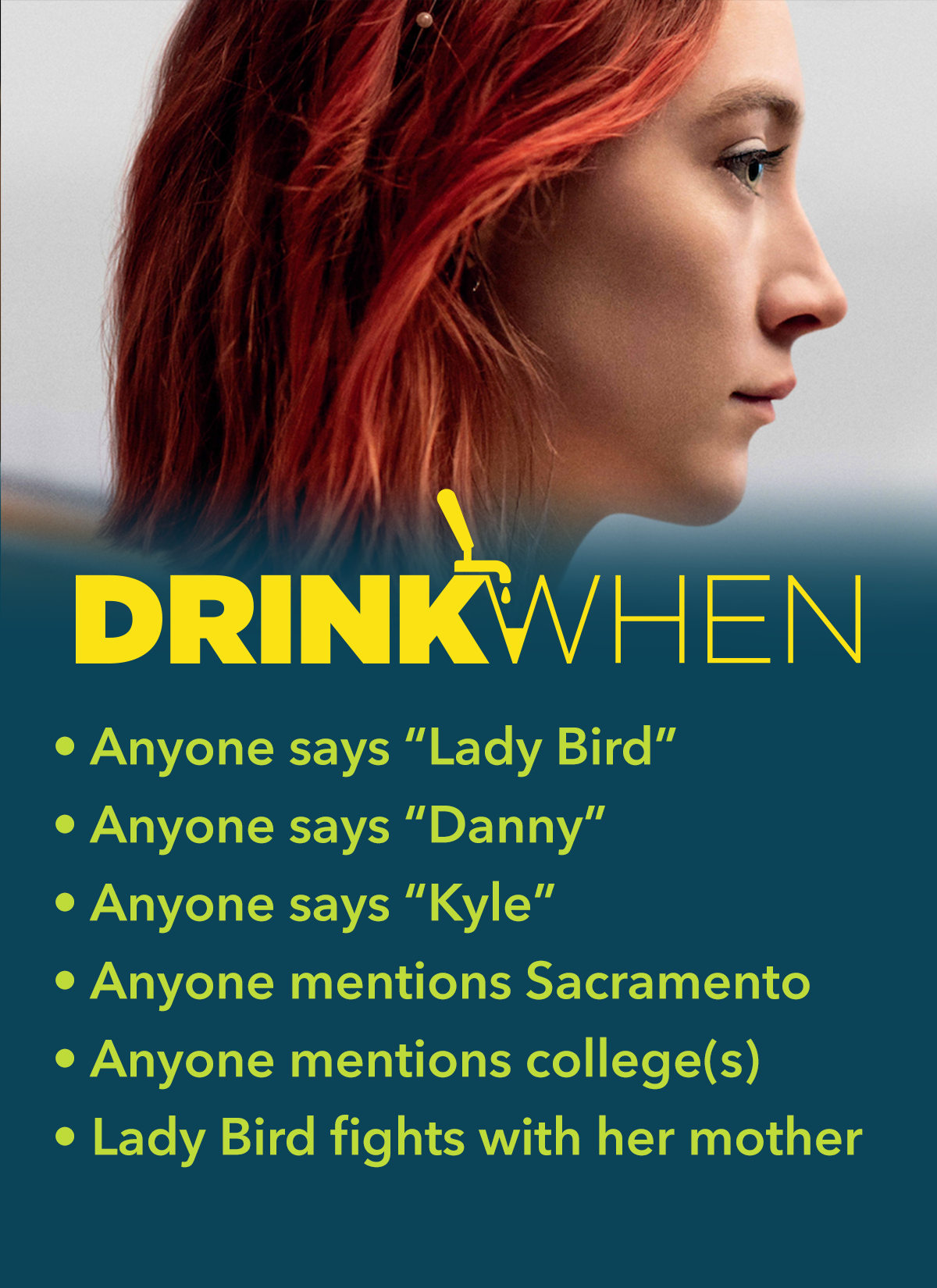 Drink When Lady Bird Drinking Game