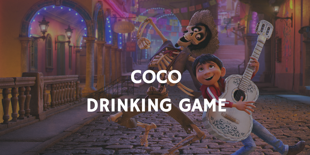 Drinking Games for 2018 Oscar Nominations - Coco