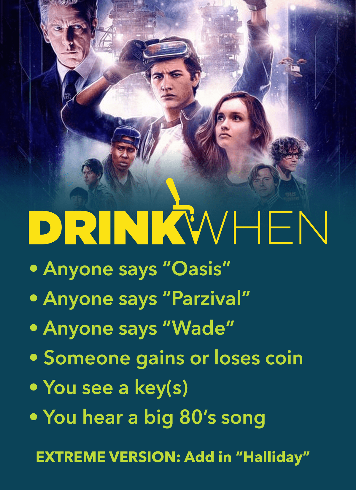 Drink When Ready Player One Drinking Game