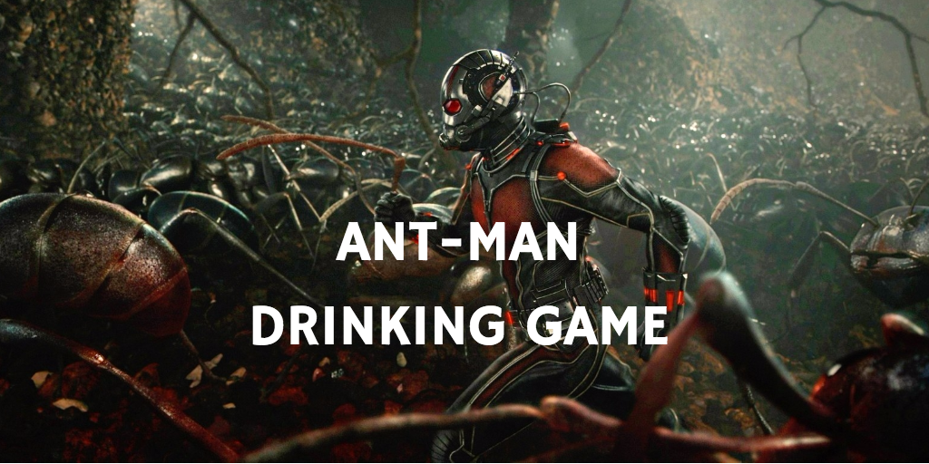 A Marvel Drinking Game for Every Movie - Ant-Man