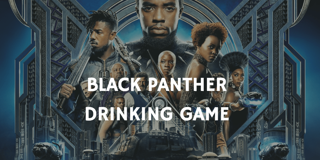 Drinking Games for 2019 Oscar Nominations - Black Panther