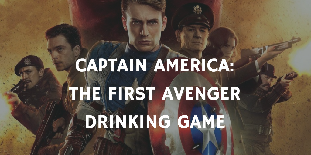 A Marvel Drinking Game for Every Movie - Captain America: The First Avenger