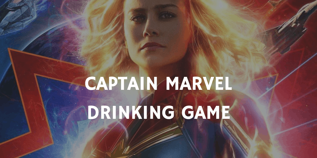 Marvel Drinking Games - Captain Marvel