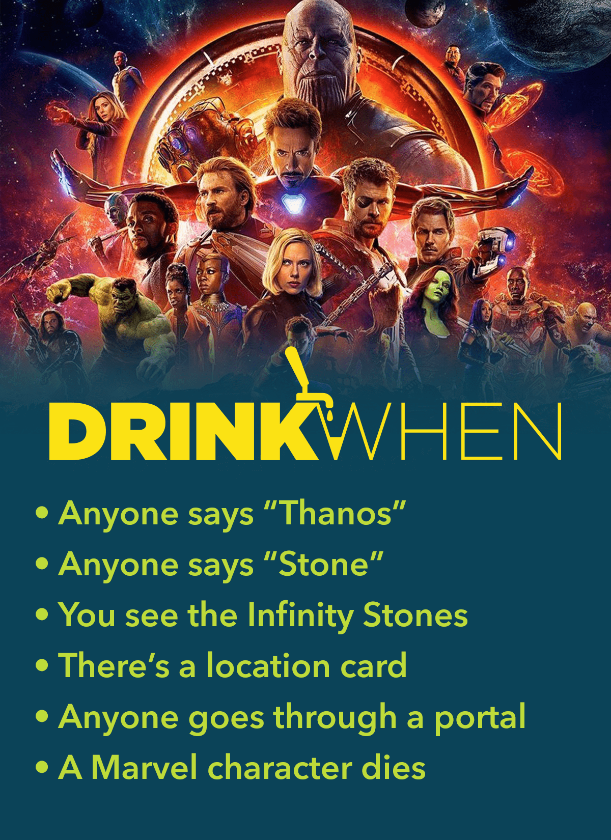 Drink When Avengers Infinity War Drinking Game