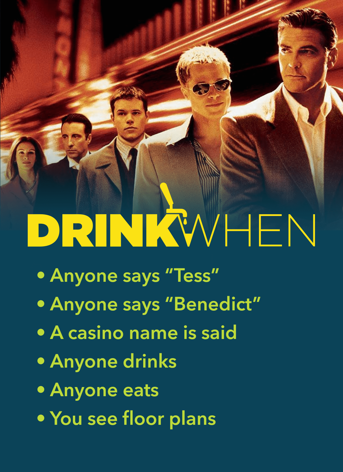 Drink When Oceans Eleven Drinking Game