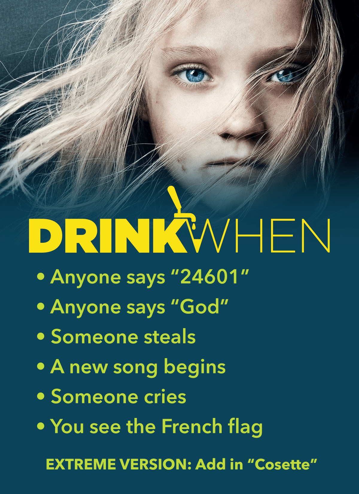 Drink When Les Misérables Drinking Game