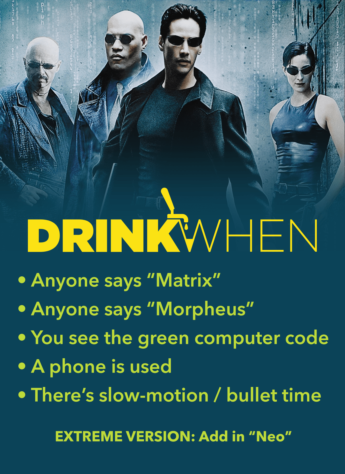 Drink When The Matrix Drinking Game