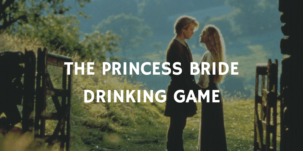 Drinking Games for Two - The Princess Bride
