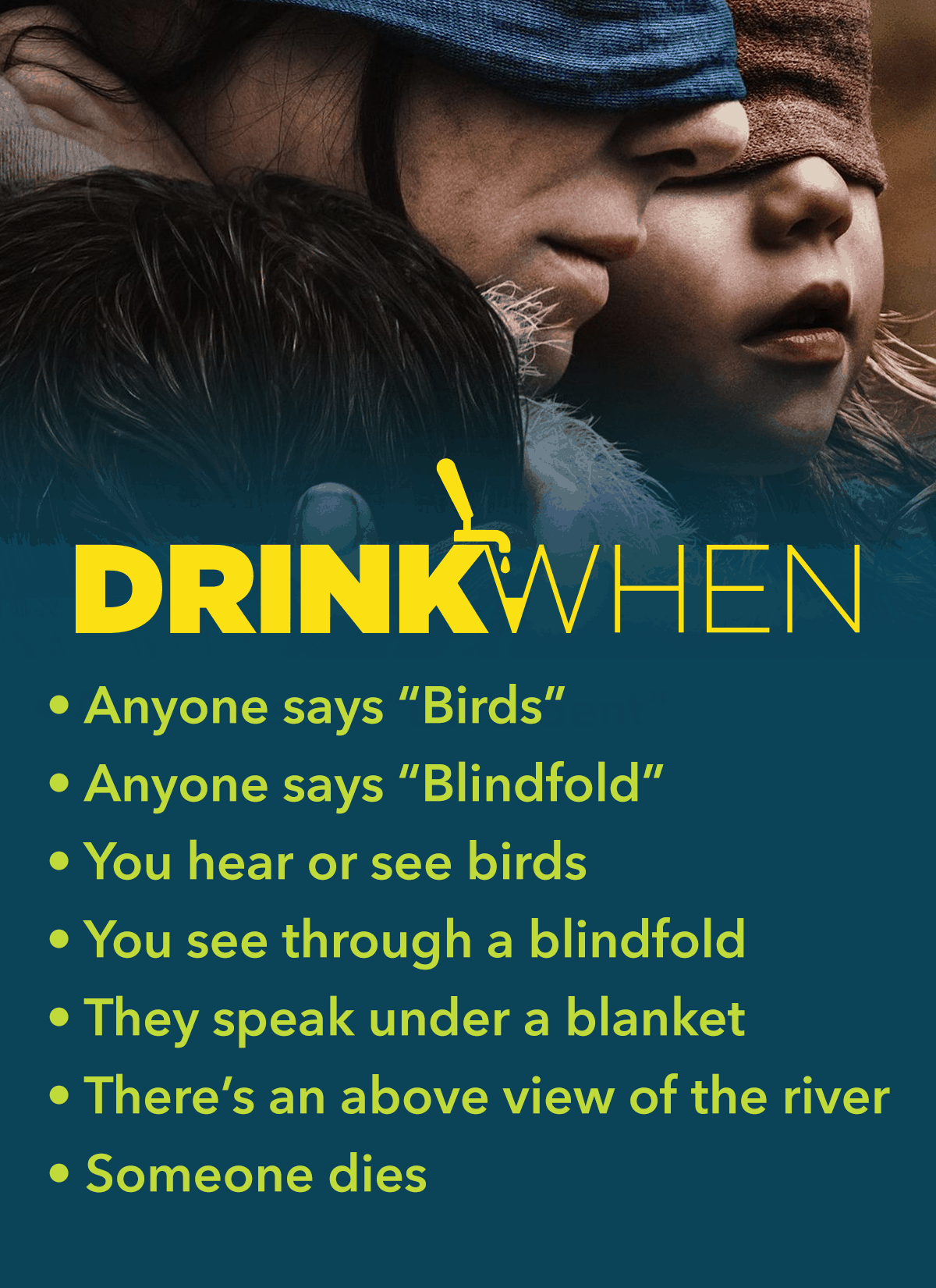 Drink When Bird Box Drinking Game