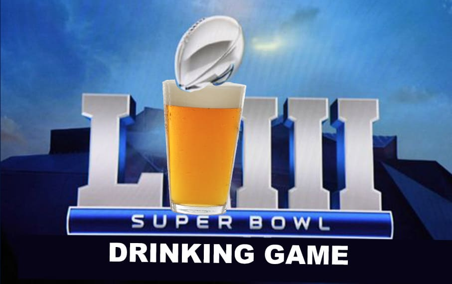 Super Bowl 53 Drinking Game