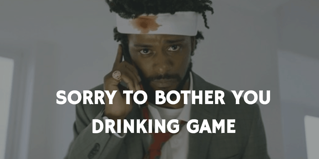 Drinking Games for 2019 Oscar Nominations - Sorry to Bother You