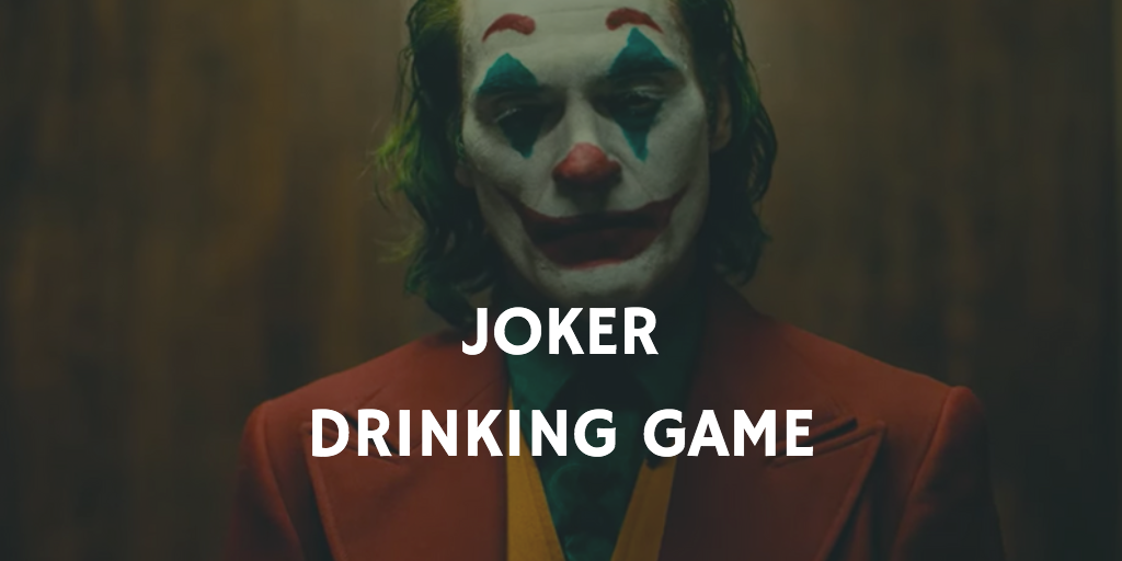 Joker Drinking Game