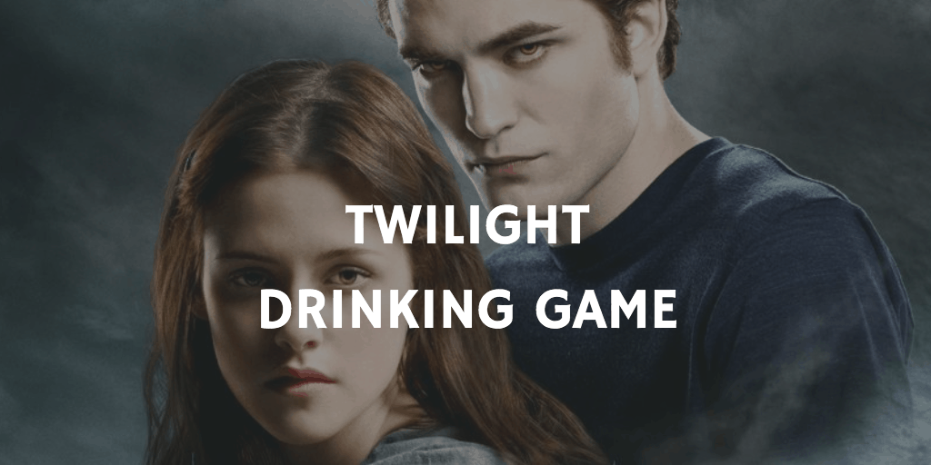 Valentine's Day Drinking Games - Twilight