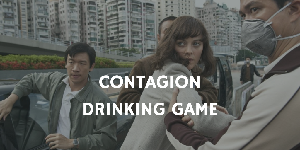 Contagion Drinking Game