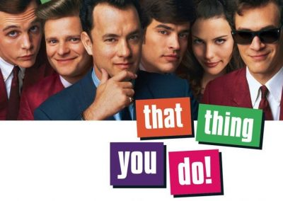 That Thing You Do! (1996) Drinking Game