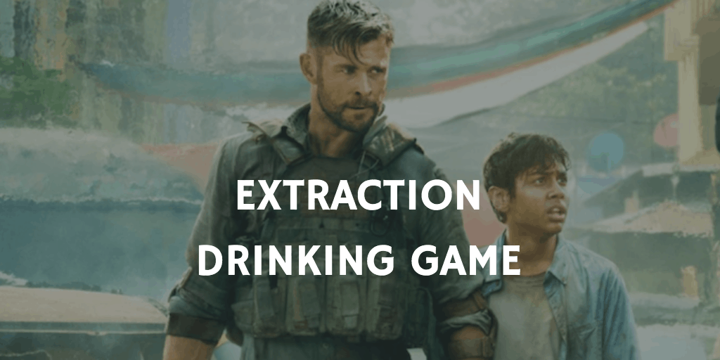 Best Netflix Drinking Games - Extraction