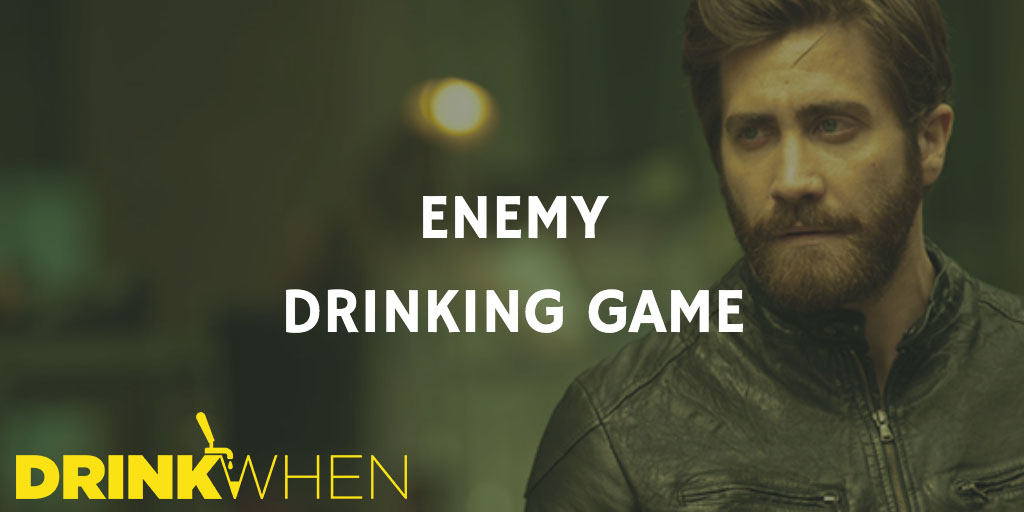 Drink When Enemy Drinking Game