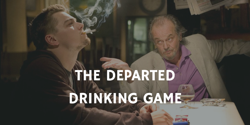 St. Patrick's Day Movie Drinking Games - The Departed