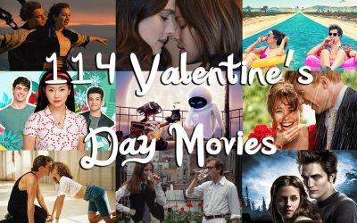 114 Valentine's Day Movies For February and Other Romantic Occasions