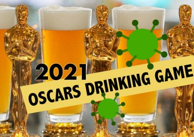 2021 Oscars Drinking Game for the 93rd Academy Awards